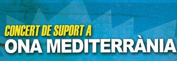 Concert de suport a Ona Mediterrània