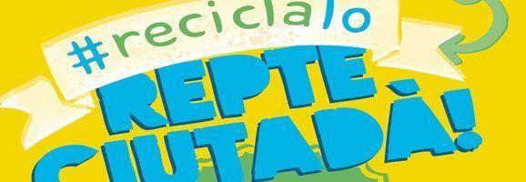 Reciclalo. Repte ciutadà. Aques és el nou eslogan de l'Ajuntament d'Alaior per a promoure la nova campanya de reciclatge.
