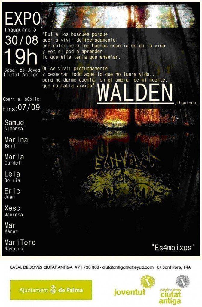 Cartell informatiu de l'exposició Walden