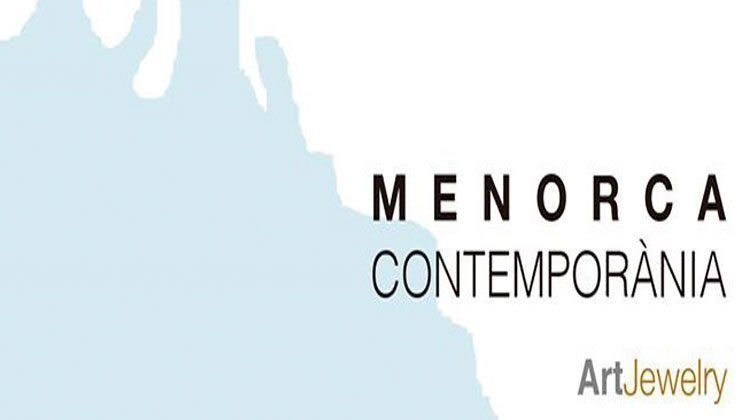 Menorca Contemporània -Art i Joieria.