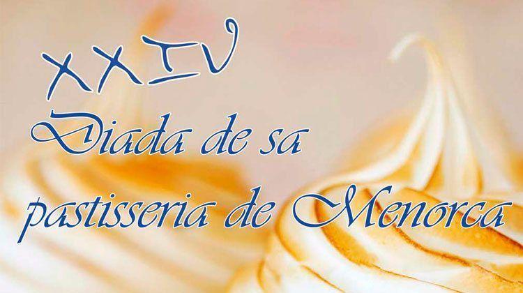 Celebración de la 24ª Diada de Sa Pastisseria de Menorca.