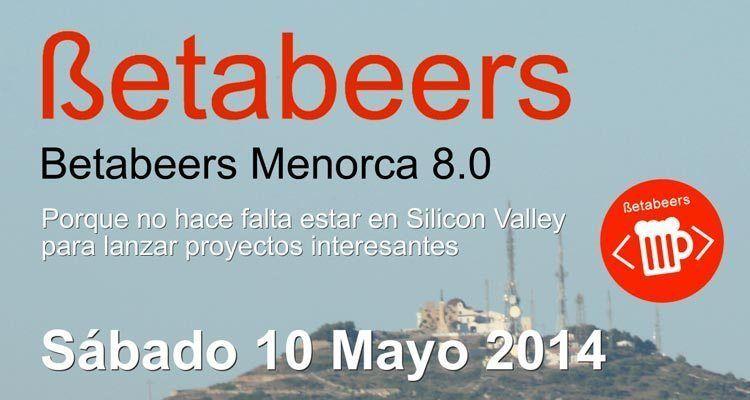 Octava edicion Betabeers Menorca