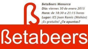 Este Viernes nuevo BetaBeers en el IES Joan Ramis de Mahón