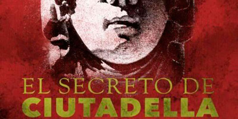 """El secreto de Ciutadella"""